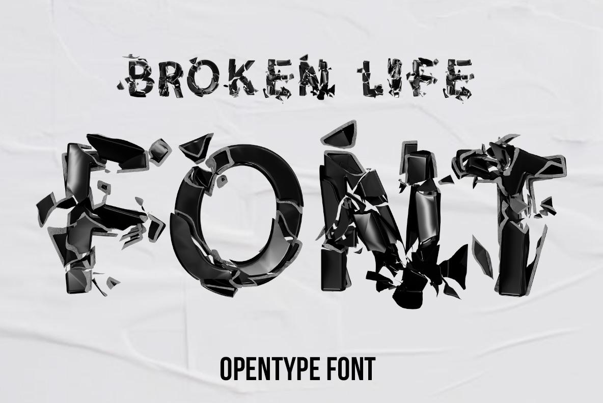 Broken Life Font Black OpenType Font SVG