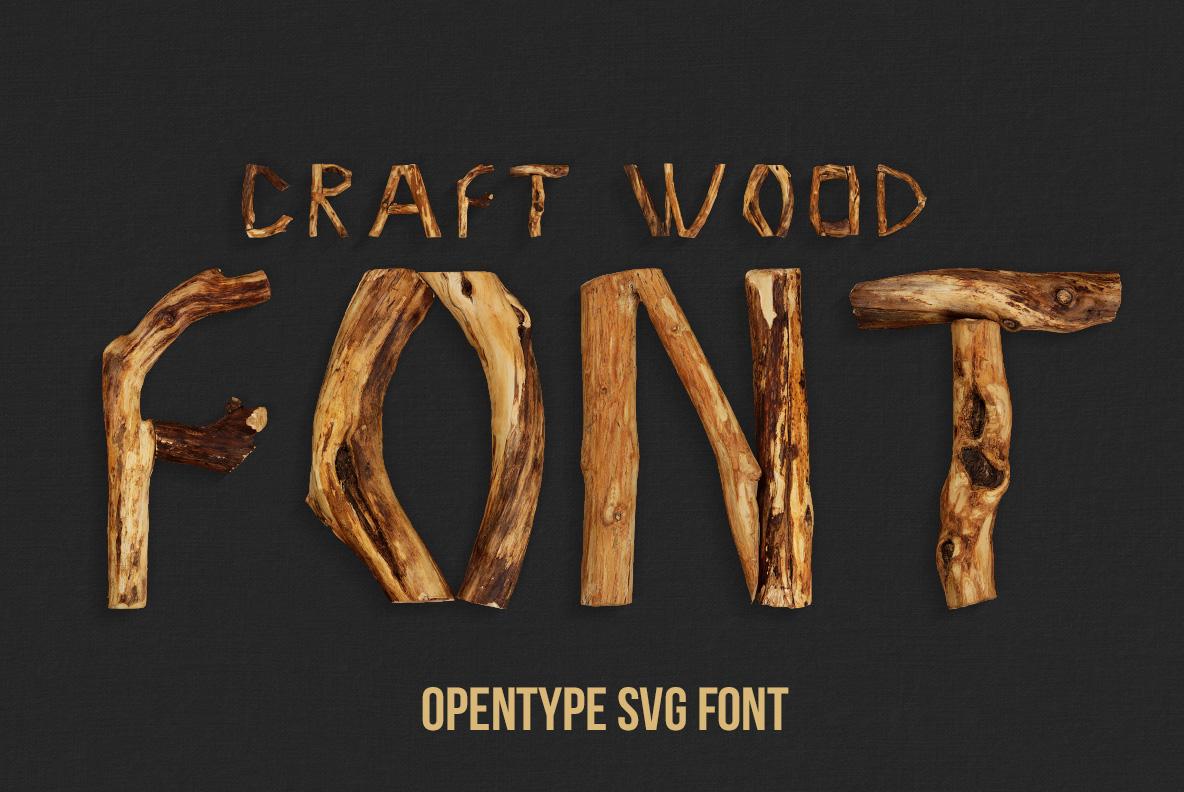 Craft Wood Font OpenType Typeface SVG
